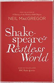 Shakespeares restless world